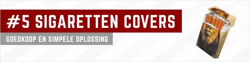 Plek 5. Sigaretten covers