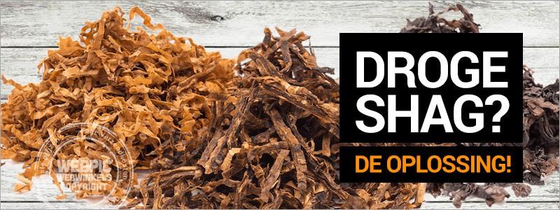 Shag tabak droog? De beste oplossing!