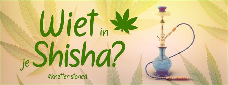 Wiet roken in je shisha